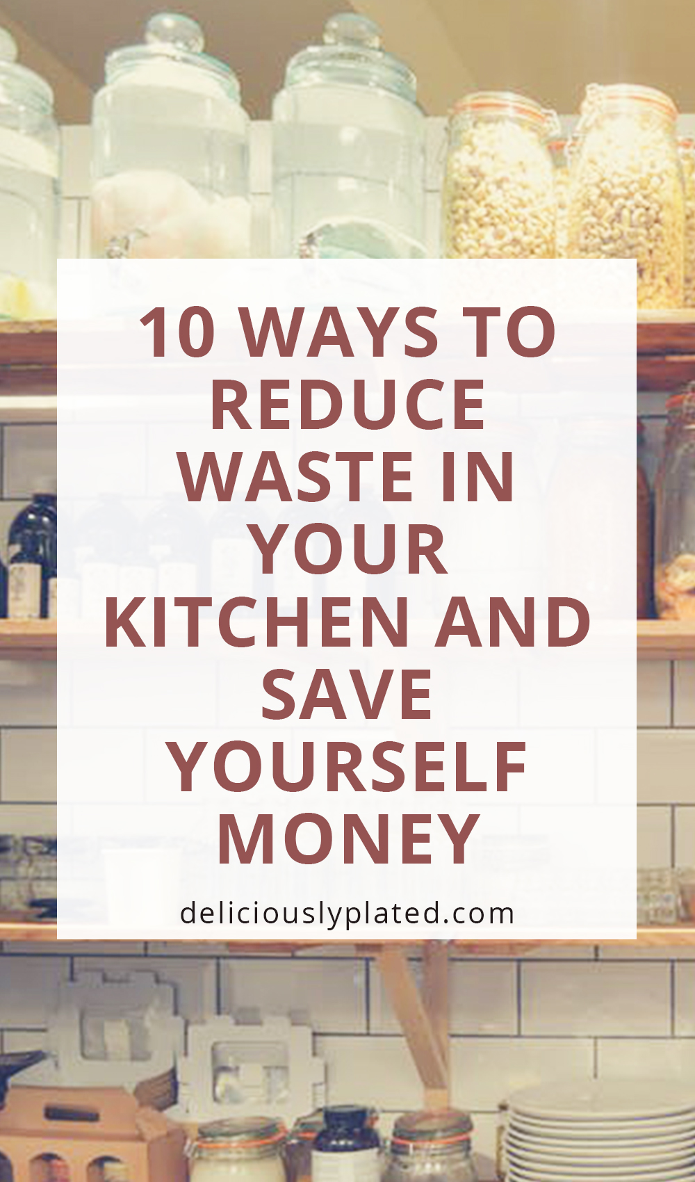 Reduce kitchen waste and save money