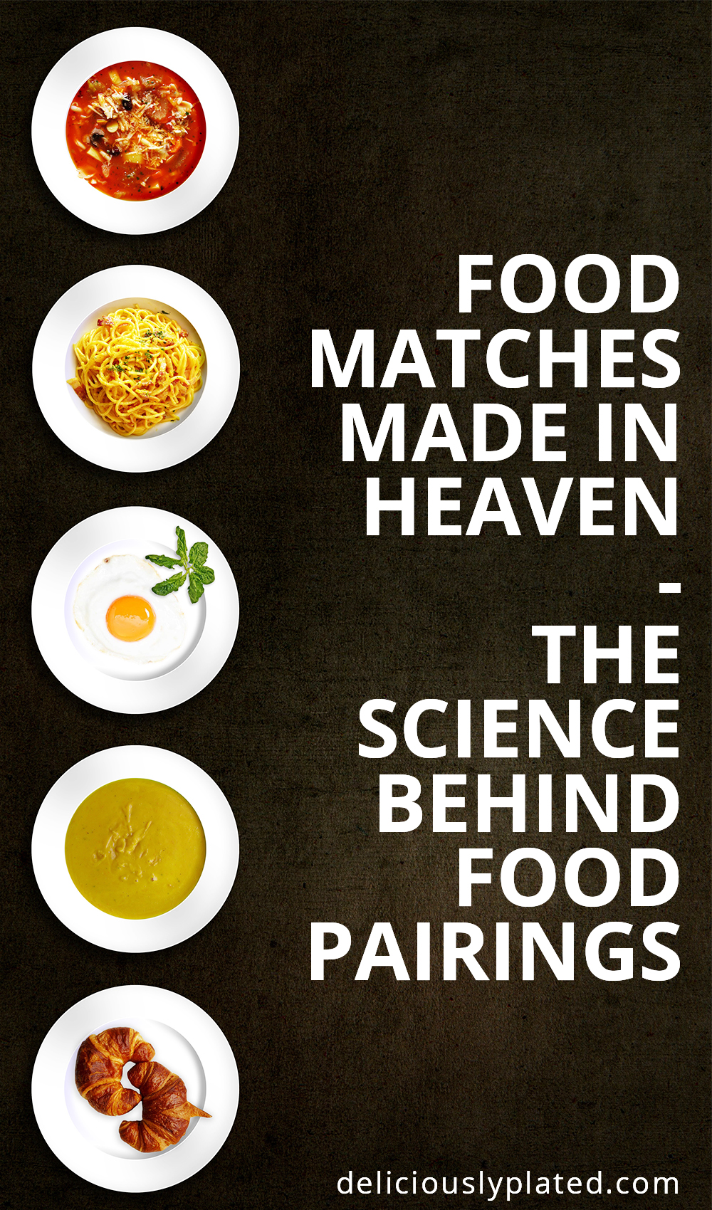 Food Pairings And The Science Behind Them