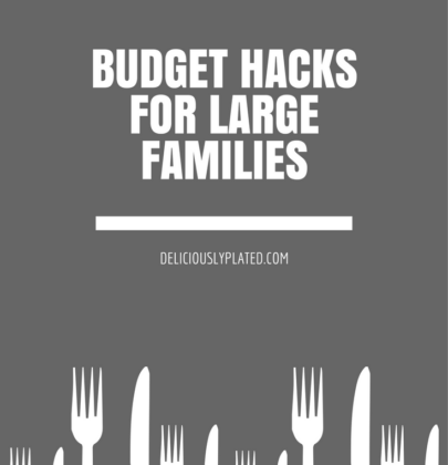 Budget Hacks for Large Families