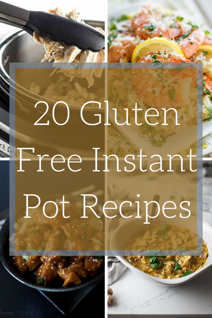 20 gluten free instant pot recipes