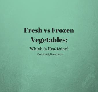 Fresh VS Frozen Vegetables – Which is Healthier?