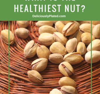 Crazy About Nuts: What is the Healthiest Nut?