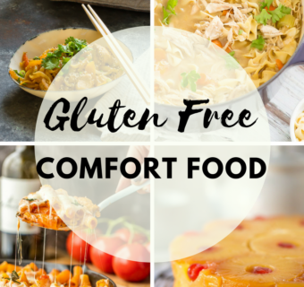 Stay Cozy and Warm with Gluten Free Comfort Food