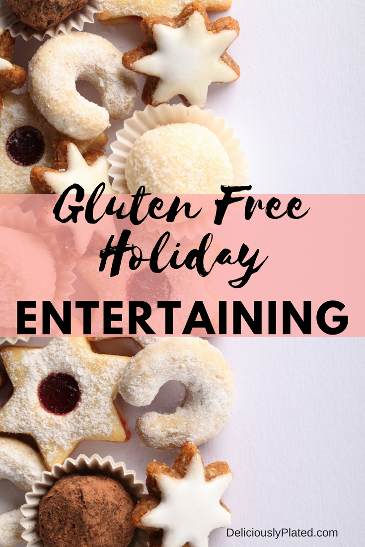 gluten free holidsy entertaining#Glutenfree #holiday #entertaining