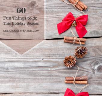 60 Fun Things to do This Holiday Season!
