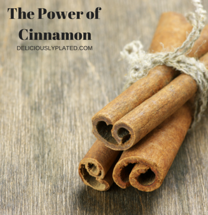 Sugar and Spice and All Things Nice: The Power of Cinnamon