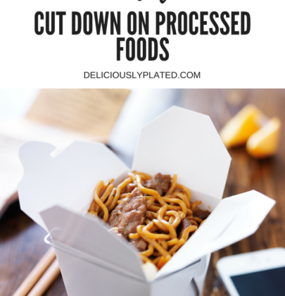 How to Cut Down on Processed Foods